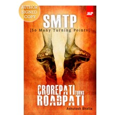 SMTP – Crorepati Turns Roadpati